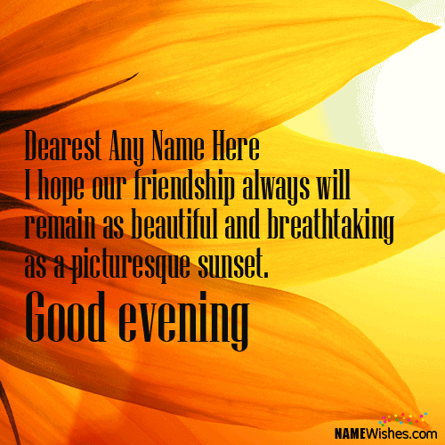 Awesome good evening wishes with name photos