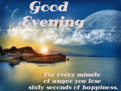 Good evening for every minute of anger you lose sixty seconds of happiness