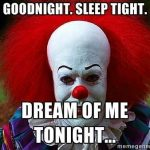 Goodnight and dream of me memes
