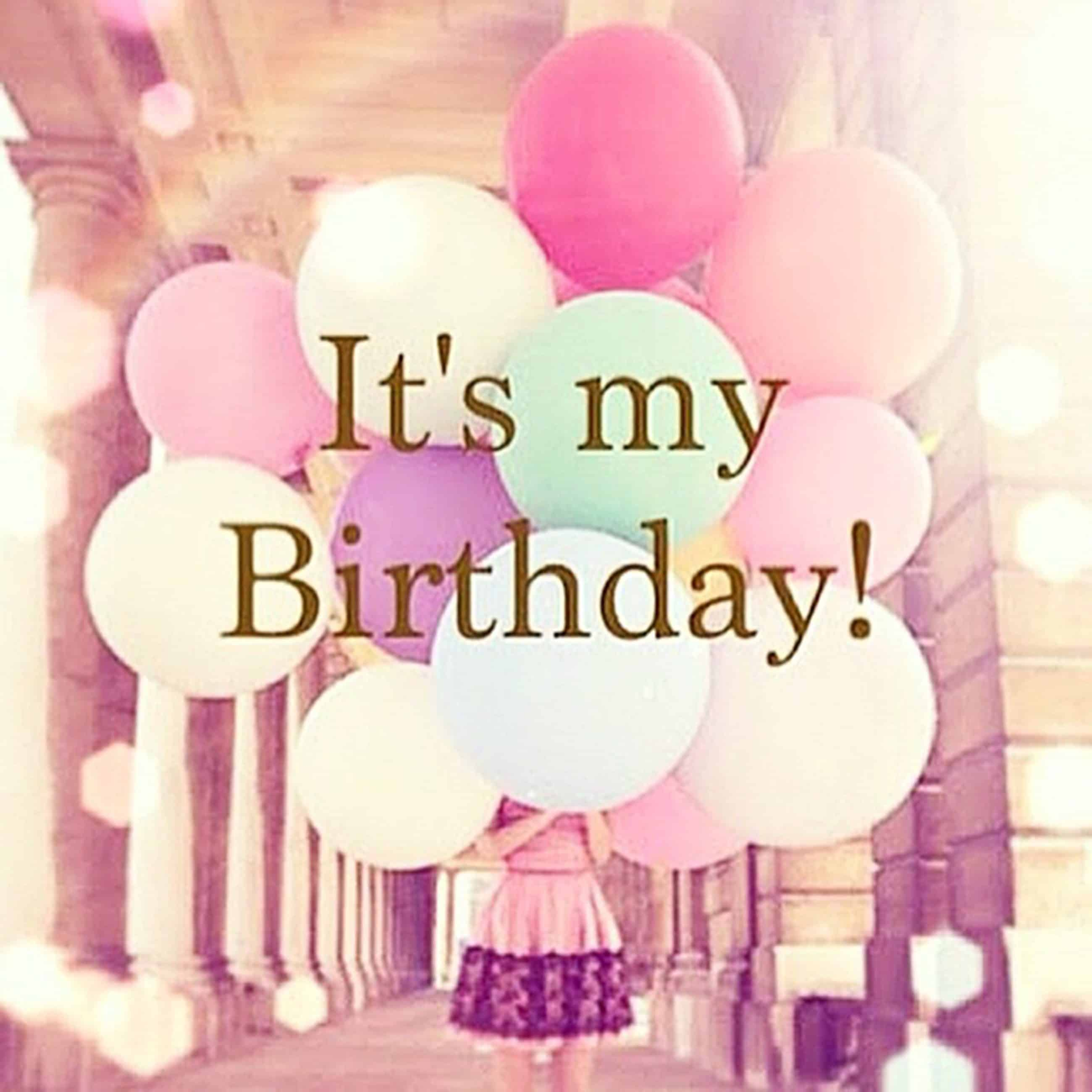 100 Happy Birthday To Me Quotes, Prayers, Images & Memes ...