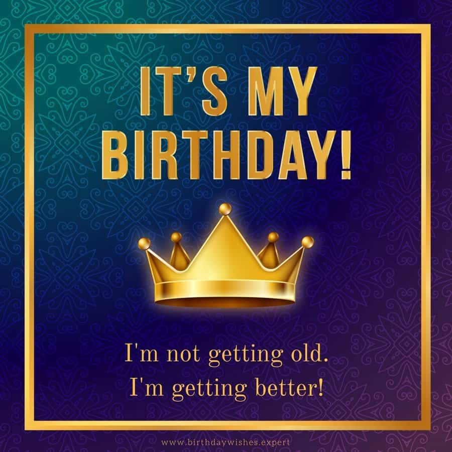 100 Happy Birthday To Me Quotes, Prayers, Images & Memes