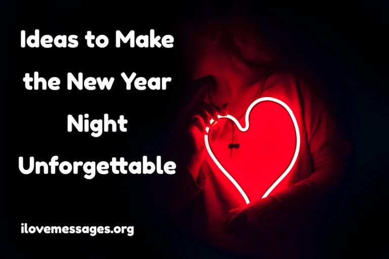 Ideas to make the new year night unforgettable