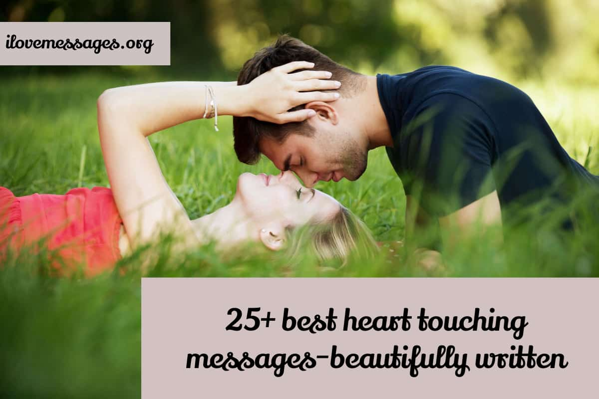 25 best heart touching messages beautifully written