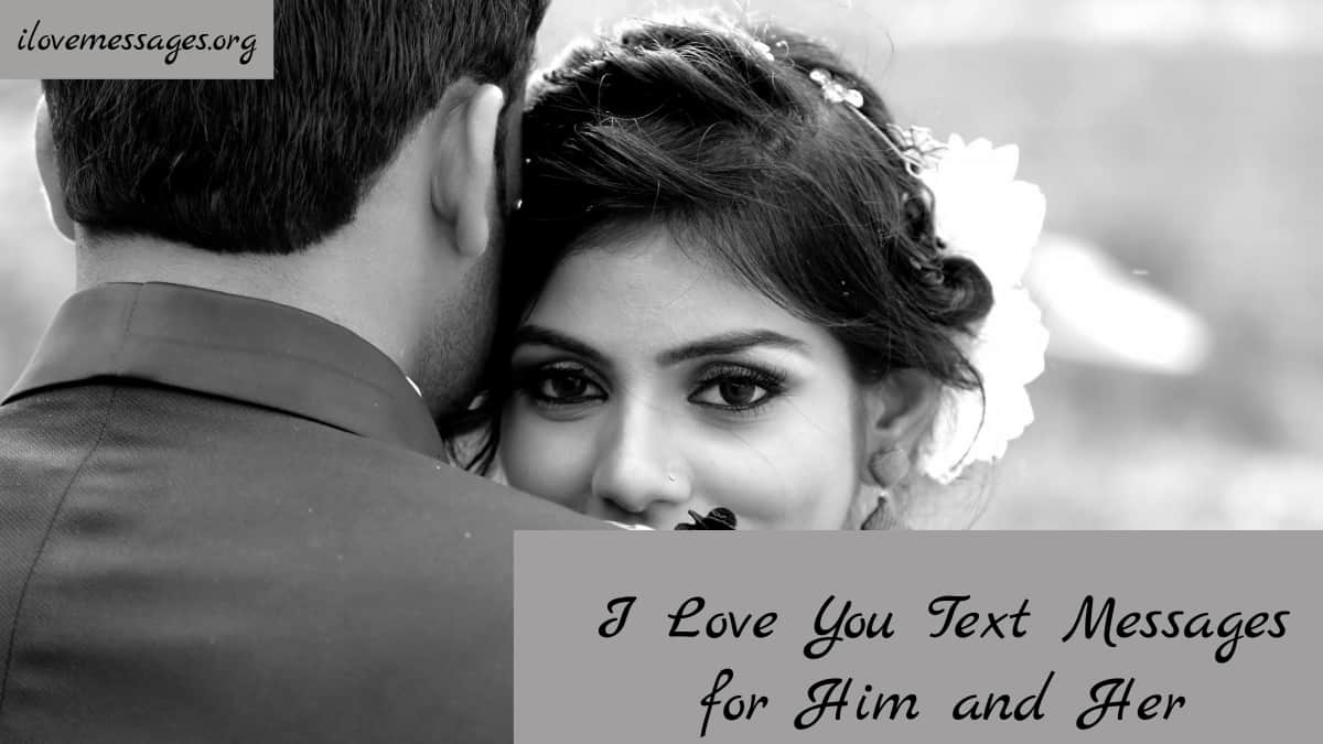 I love you text messages for him and her