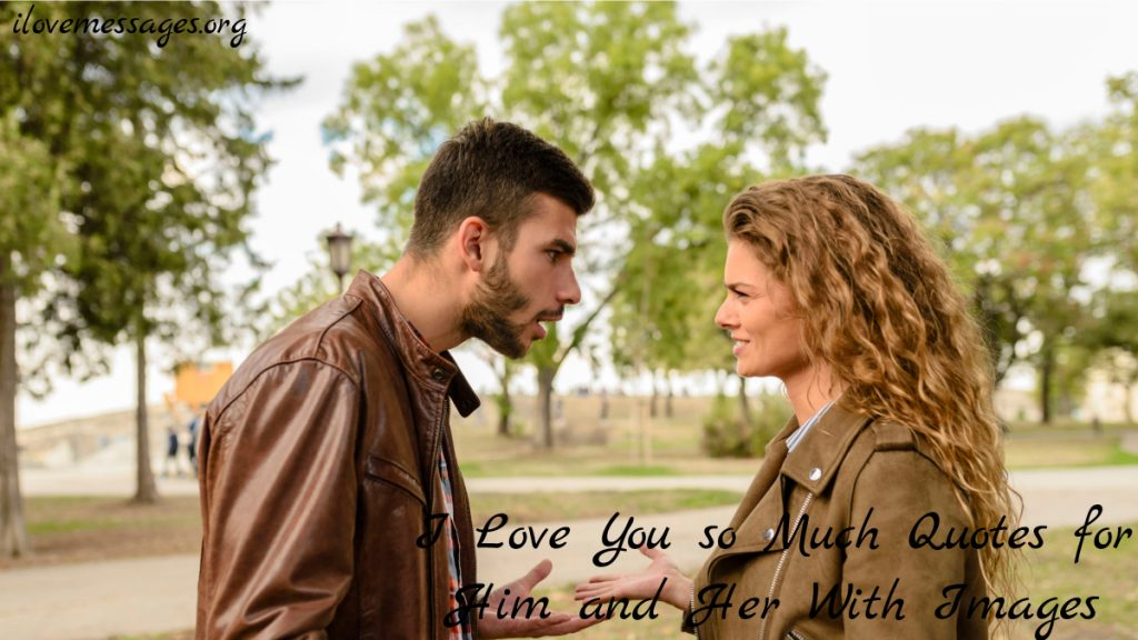 I love you so much quotes for him and her with images