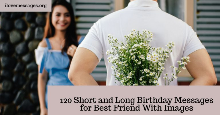 120 short and long birthday messages for best friend with images