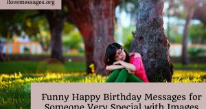 Funny happy birthday messages for someone very special with images
