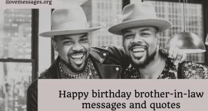 Happy birthday brother in law messages and quotes
