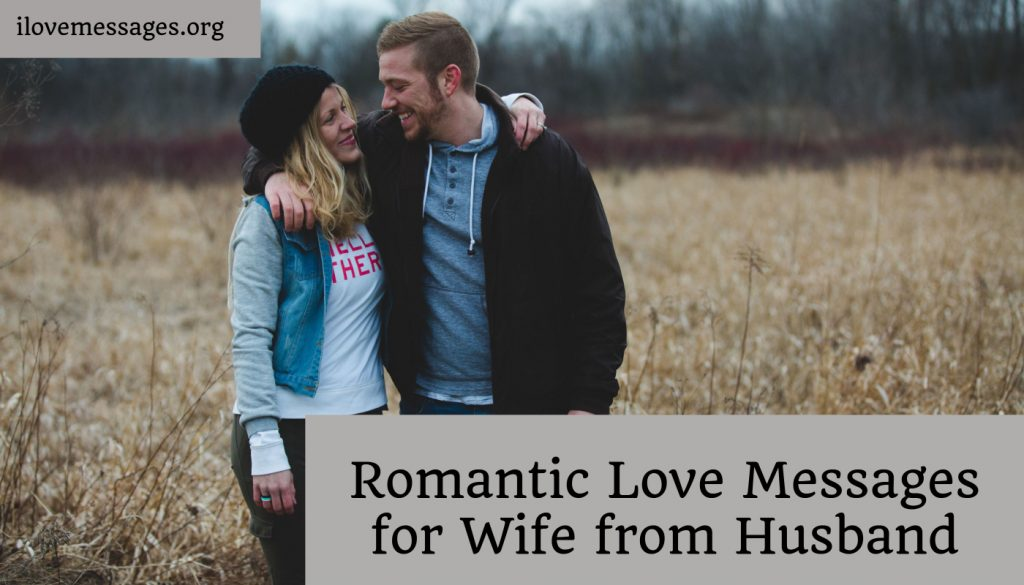 Romantic love messages for wife from husband