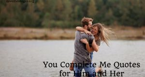 You complete me quotes for him and her