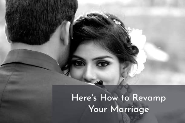 Here's how to revamp your marriage