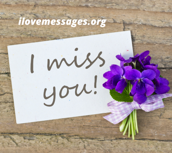 I Miss You My Dear Friend Quotes