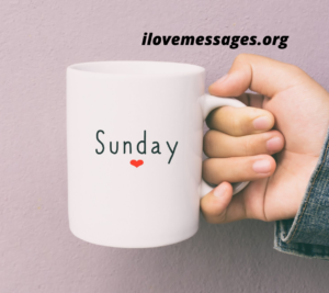 Happy Sunday Messages And Wishes