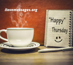 Happy Thursday Morning Quotes And Wishes