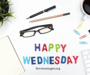 Happy Wednesday messages and wishes